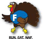 F^3 Turkey trot chase Thanksgiving